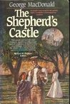 The Shepherd's Castle (Sir Gibbie, #2)