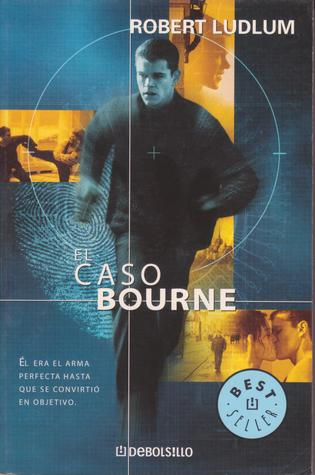El caso Bourne (Jason Bourne, #1)