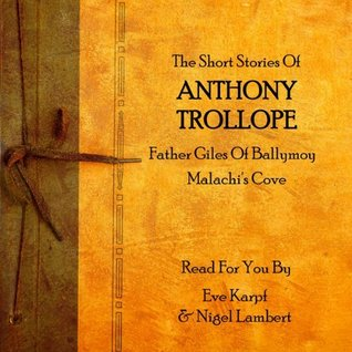 The Short Stories of Anthony Trollope by Anthony Trollope