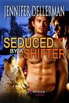 Seduced by a Shifter