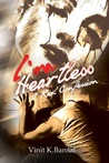 I Am Heartless by Vinit K. Bansal