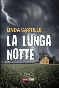 La lunga notte by Linda Castillo