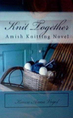 Knit Together by Karen Anna Vogel