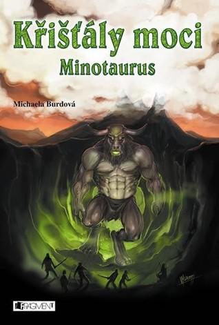 Minotaurus (Křišťály moci, #4)