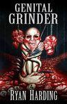 Genital Grinder by Ryan Harding