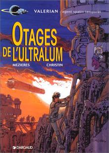 Otages de l'Ultralum (Valérian, #16)