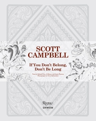 Scott Campbell: If You Don't Belong, Don't Be Long