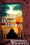 The Jade and Honey Harlot (Tales of Sand and Sorcery #2)