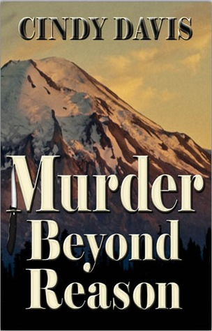 Murder Beyond Reason by Cindy Davis