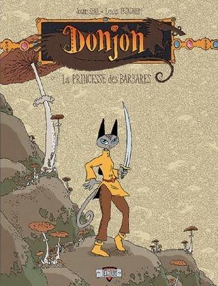 La Princesse des barbares (Donjon Zénith, #3)