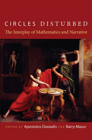 Circles Disturbed: The Interplay of Mathematics and Narrative