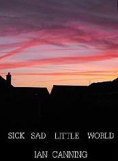 Sick Sad Little World