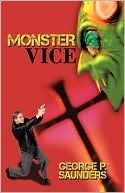 Monster Vice by George P. Saunders