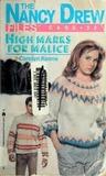 High Marks for Malice by Carolyn Keene