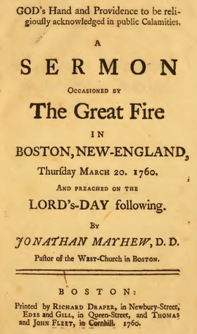 God's Hand and Providence to Be Religiously Acknowledged in Public Calamities. a Sermon Occasioned by the Great Fire in Boston, New-England, Thursday March 20, 1760