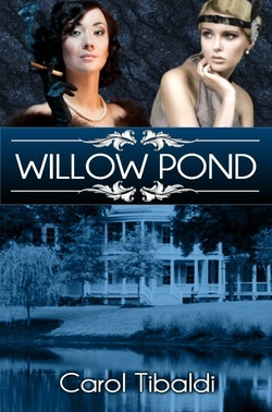 Willow Pond by Carol Tibaldi