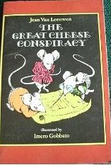 The Great Cheese Conspiracy by Jean Van Leeuwen