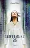 Sentiment 26 by Gemma Malley