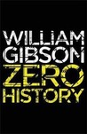 Zero History  (Blue Ant, #3)