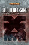 Blood Blessing by Sarah Cawkwell