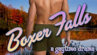 Boxer Falls: A Gaytime Drama
