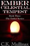 Ember Celestial Tempest (Book 3)