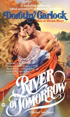 River of Tomorrow by Dorothy Garlock