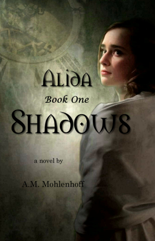 Shadows by A.M. Mohlenhoff