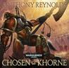 Chosen of Khorne by Anthony Reynolds