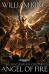 Angel of Fire (The Macharian Crusade, #1)