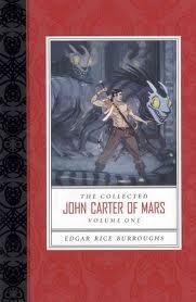 Descargar The collected john carter of mars: a princess of mars, the gods of mars, the warlord of mars epub gratis online Edgar Rice Burroughs
