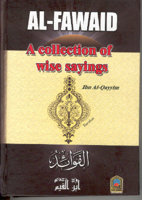 Al-Fawaid - A Collection of Wise Sayings