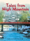 Tales from High Mountain by Tara Austen Weaver