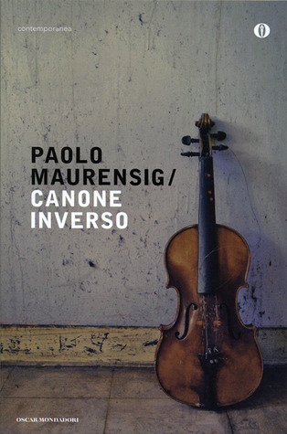 Canone inverso by Paolo Maurensig