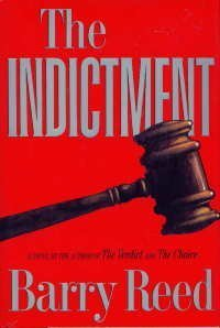 The Indictment by Barry Reed