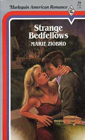 Strange Bedfellows (Harlequin Love Affair, #50) (American Romance, #59)