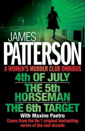 A Women's Murder Club Omnibus by James Patterson