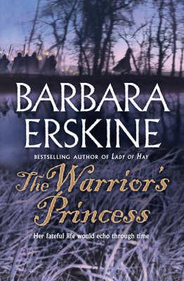 The Warrior's Princess by Barbara Erskine