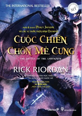 Cuộc Chiến Chốn Mê Cung (Percy Jackson Và Các Vị Thần Olympia, #4)