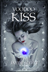 Voodoo Kiss (Ancient Legends, #3)