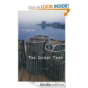 The Ghost Trap by K. Stephens
