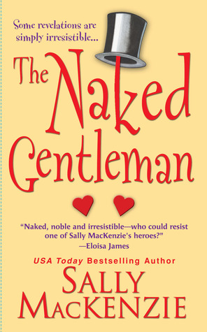 The Naked Gentleman by Sally MacKenzie