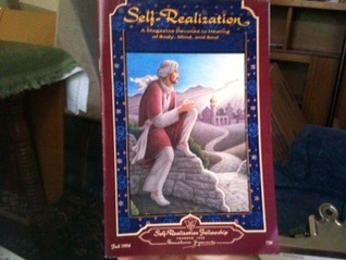 Self Realization: A Magazine Devoted to Healing of Body, Mind, and Soul (Fall 1994, Vol. 65, No. 4))