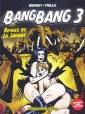 Bang Bang, Tome 3:  Reines De La Savane