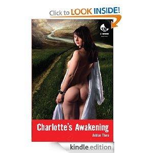 Charlotte's Awakening - The Naked Saga