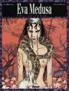 Eva Medusa T.1 - Tú el Veneno