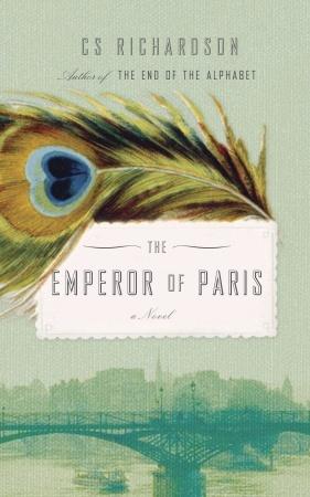 The Emperor of Paris by C.S. Richardson