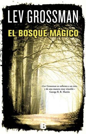 El bosque mágico (Los magos, #2)