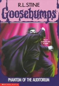 Phantom of the Auditorium (Goosebumps, #24)
