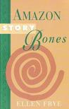 Amazon Story Bones